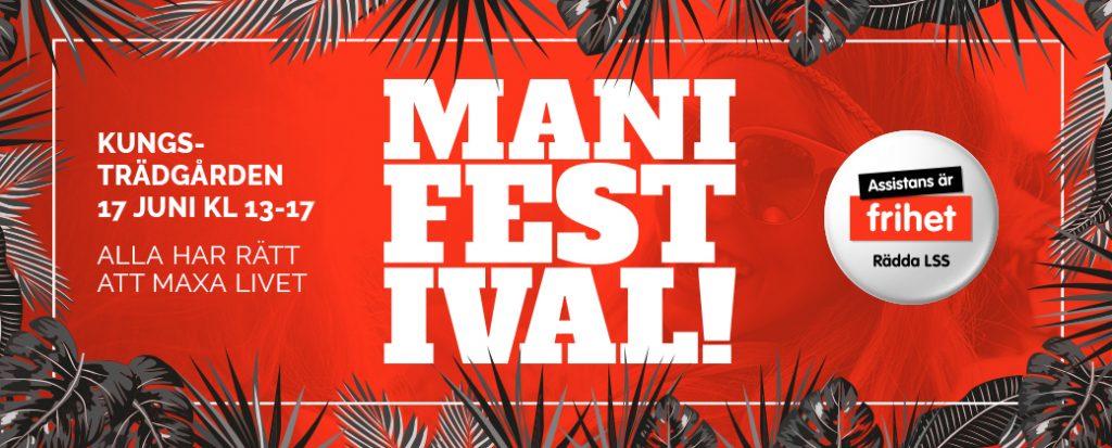 Manifestival! Kungsträdgården 17 juni kl 13-17. Alla har rätt att maxa livet.