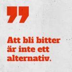 """Poddomslag med texten """"Att bli bitter är inte ett alternativ"""""""